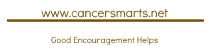 cancer smarts good encouragement helps cancer chemo radiation information detox juice bentonite clay supplements